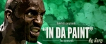 In Da Paint by Gary, Kevin Garnett ? The Big Ticket