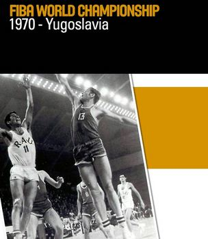 Fiba-World-Championship-1970-Yugoslavia-History