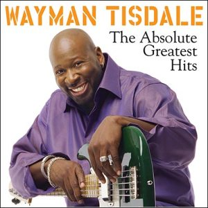Wayman-Tisdale--Absolute-Greatest-Hits-album-cover