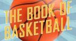 The Book of Basketball de Bill Simmons ? Le livre r�f�rence sur le basket