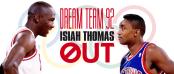 isiah Thomas out