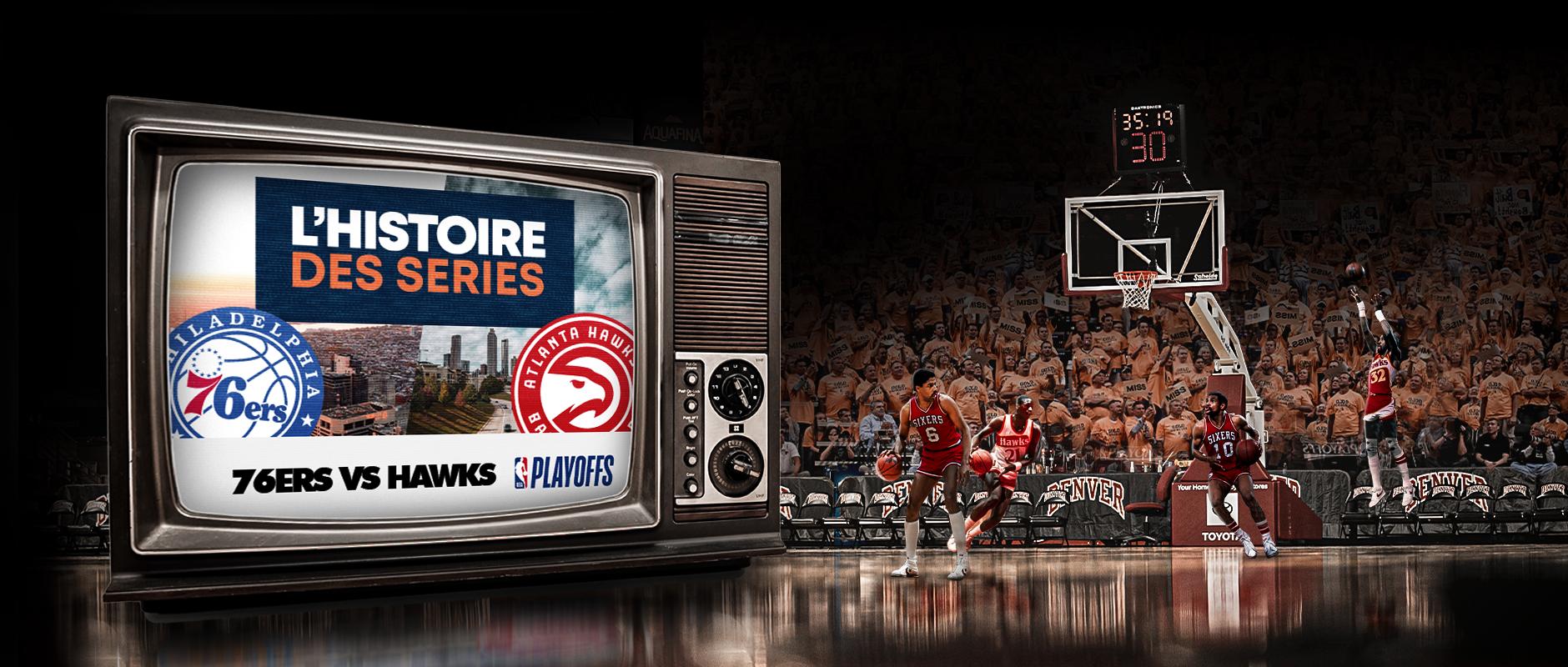 Basket Rétro – Demi Serie de PO – Hawks Sixers –V1